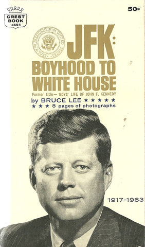 JFK: Boyhood to White House