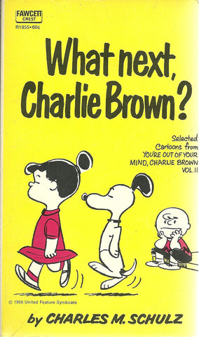 What Next, Charlie Brown?