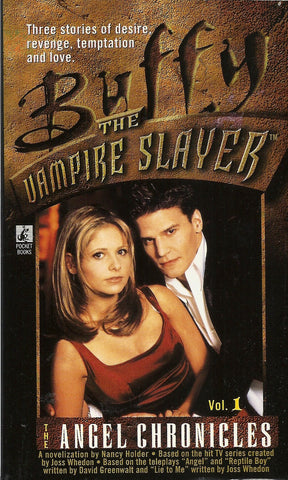 Buffy The Vampire Slayer  Vol 2 The Angel Chronicles