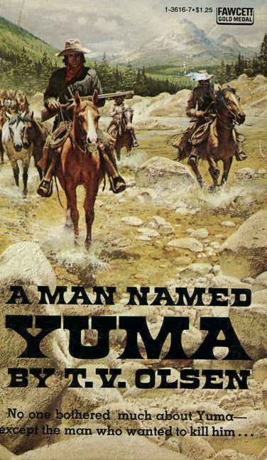 A Man Named Yuma