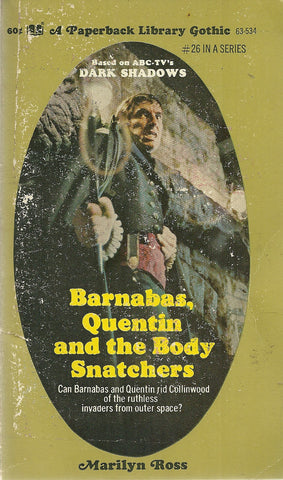 Dark Shadows 26 Barnabas, Quentin and the Body Snatchers