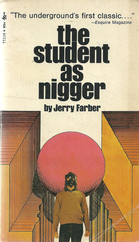 The Student as Nigger