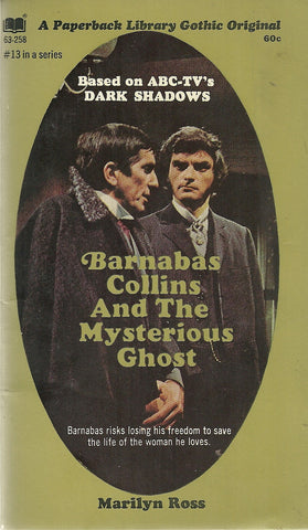 Dark Shadows 13  Barnabas Collins and the Mysterious Ghost