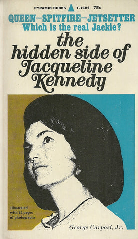 The Hidden Side of Jacqueline Kennedy