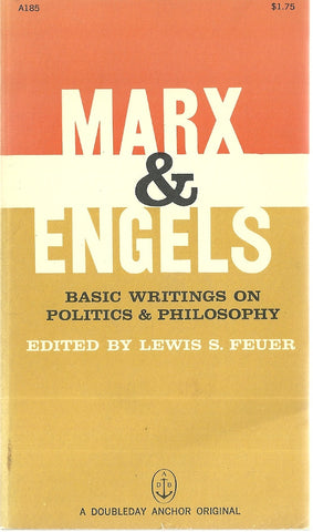 Marx & Engels Basic Writings on Politics & Philosopy