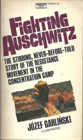 Fighting Auschwitz