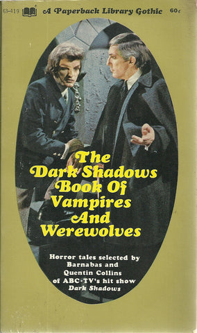 Dark Shadows The Dark Shadows Book of Vampires and Werewolves