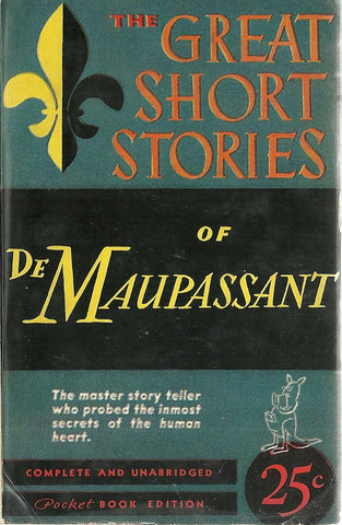 The Great Short Stories of DeMaupassant