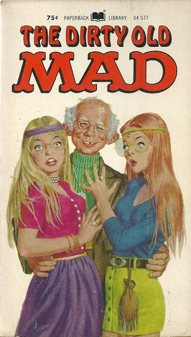 The Dirty Old Mad