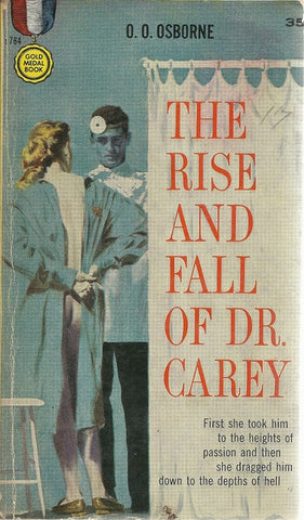 The Rise and Follow of Dr. Carey