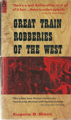 Great Train Robberies of the West