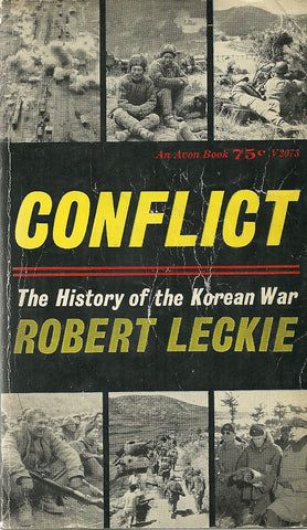 Conflict The History of the Korean War
