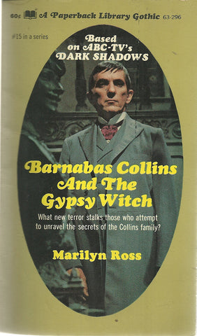 Dark Shadows 15 Barnabas Collins and the Gypsy Witch