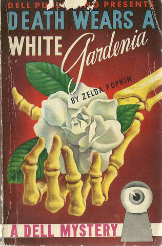Death Wears a White Gardenia