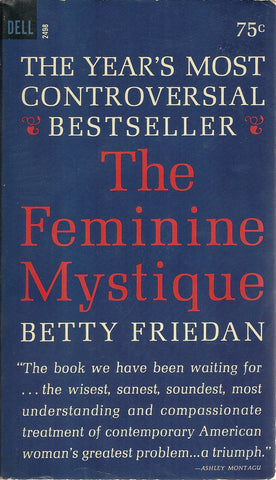 The Feminine Mustique