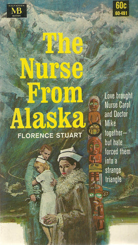 The Nurse From Alaska
