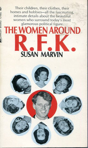 The Women Around R.F.K.