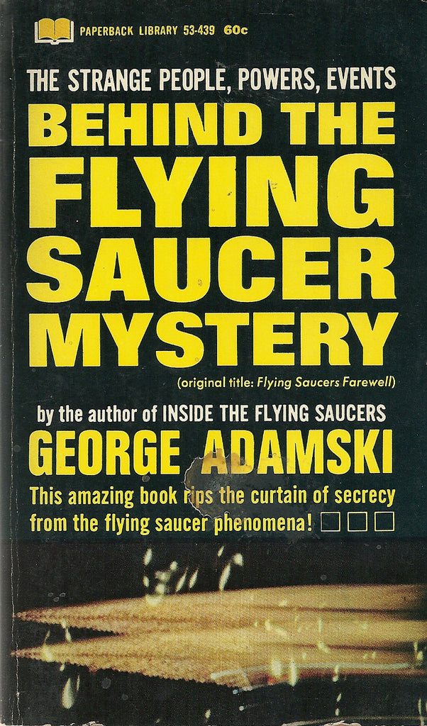 Behind the Flying Saucer Mystery