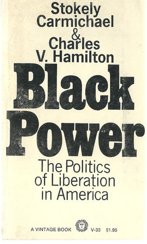 Black Power The Politics of Liberation in America