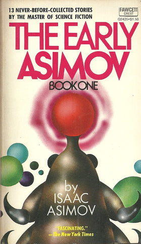 The Early Asimov Book One