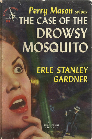 Perry Mason Solves The Case of the Drowsy Mosquito