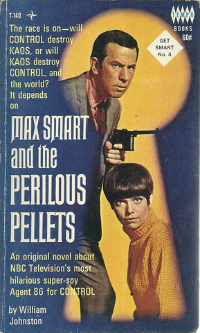 Get Smart #4 Max Smart and the Perilou Pellets