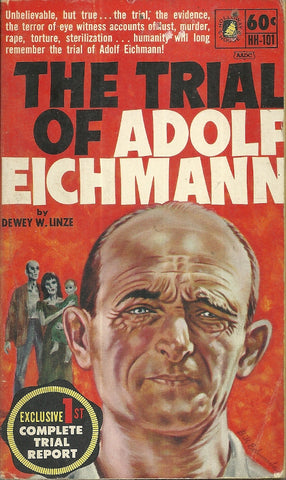The Trail of Adolf Eichmann