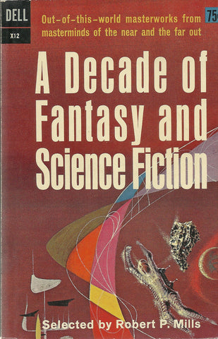 A Decade of Fanatsy and Science Fiction
