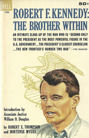 Robert F. Kennedy: The Brother Within