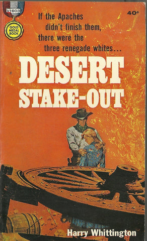 Desert Stake-Out