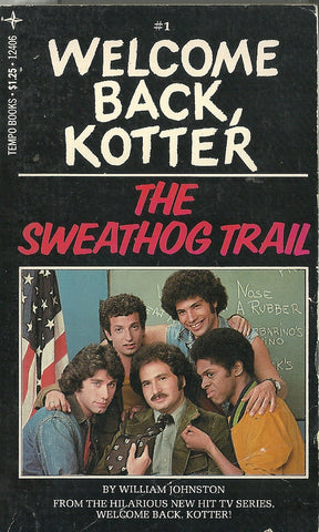 Welcome Back Kotter The Sweathog Trail #1