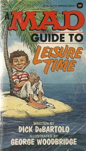 The Mad Guide to Leisure Time