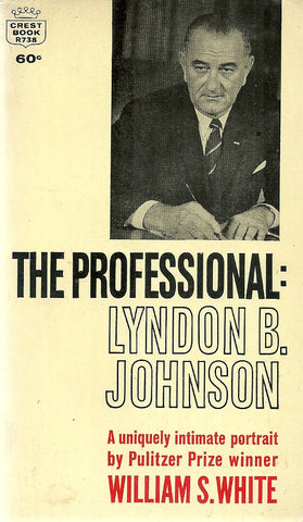 The Professional: Lyndon B. Johnson