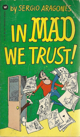 In Mad We Trust