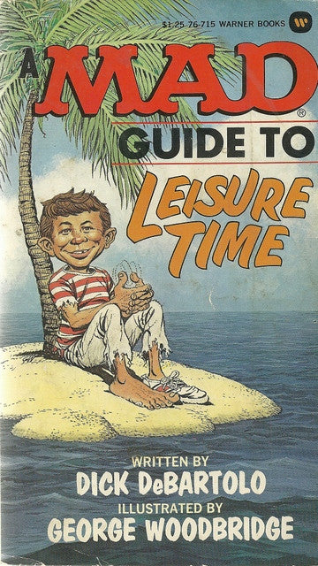 A Mad Guide to Leisure Time