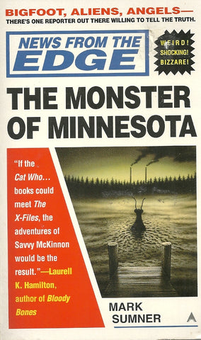 News From The Edge: The Monster of Minnesota