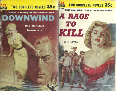 A Rage to Kill/Downwind