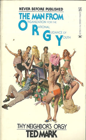 The Man from O.R.G.Y. Thy Neighbors Orgy