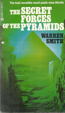 The Secret Forces of the Pyramids