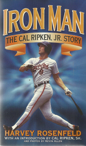 Iron Man The Cal Ripken, Jr Story