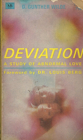Deviation A Study of Abnormal Love
