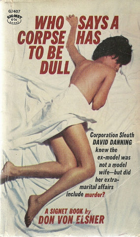 Who Says A Corpse Has To Be Dull