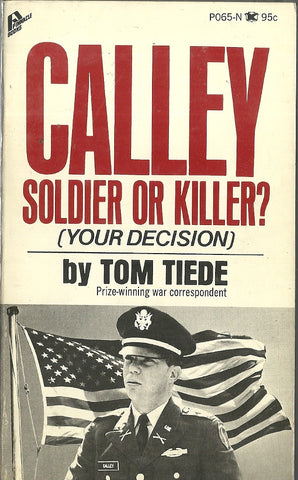 Calley Soldier or Killer?