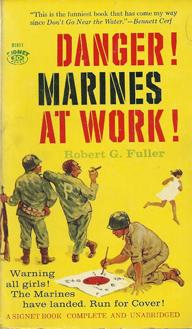Danger! Marines at Work!