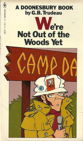 Doonesbury We're Not Out of the Woods Yet