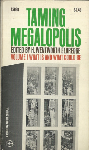 Taming Megalopolis Volume I What Is and What Could Be