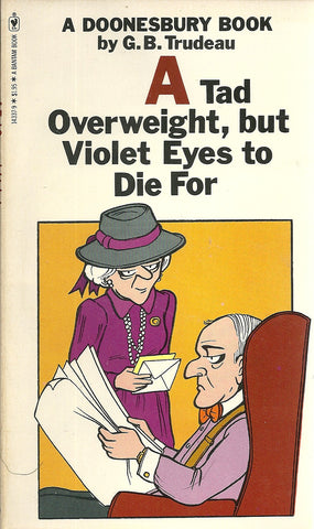 Doonesbury A Tad Overweight, but Violet Eyes to Die For