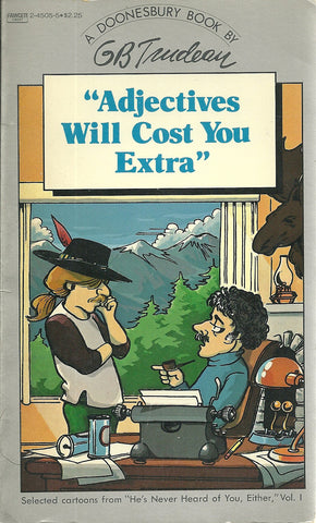 "Doonesbury ""Adjectives Will Cost You Extra"""