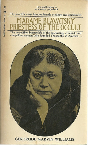 Madame Blavatsky Priestess of the Occult
