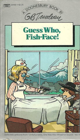 Doonesbury Guess Who, Fish-Face!